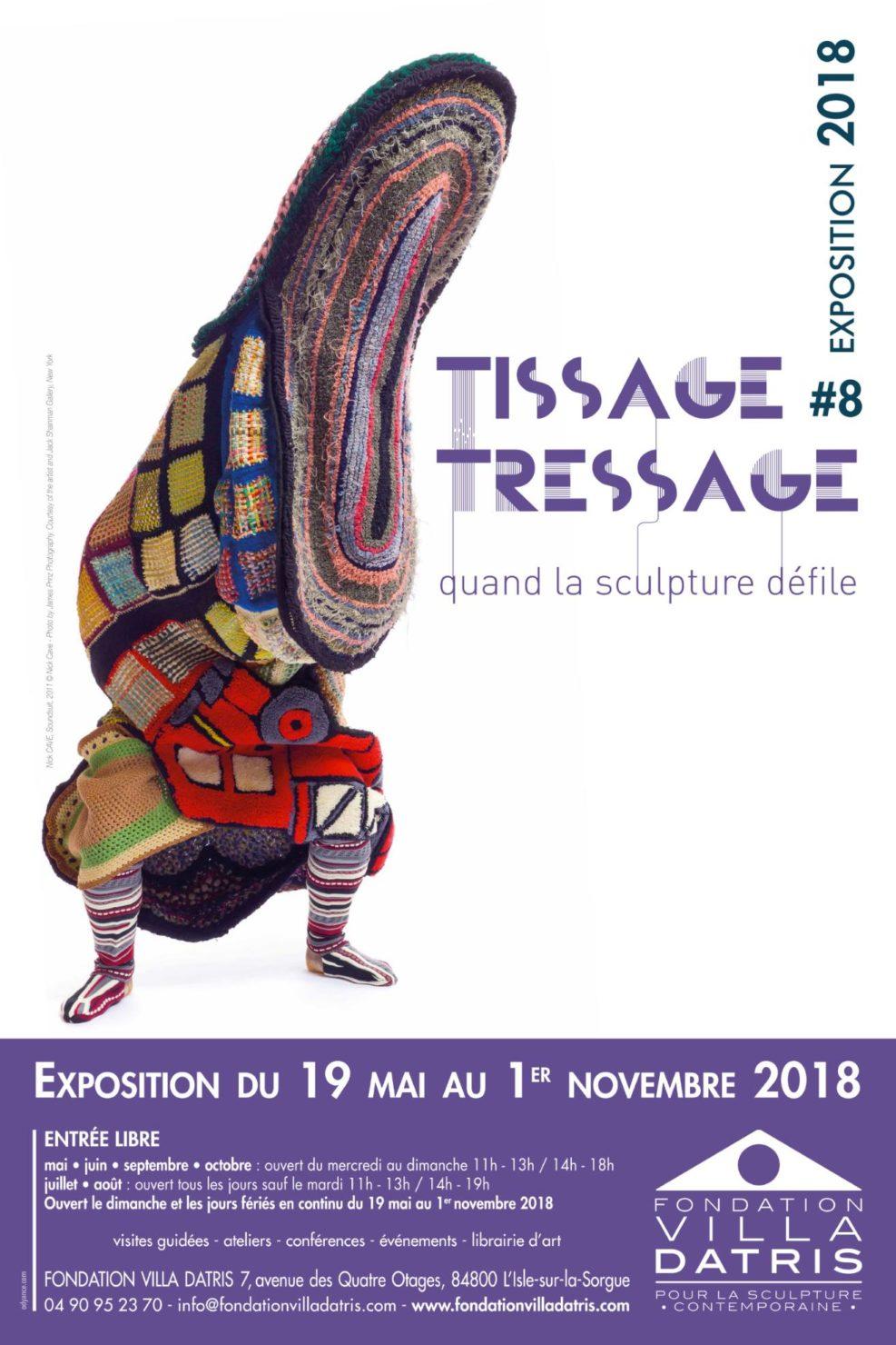 19.05.2018 – 01.11.2018 | Tissage Tressauge. Quand la sculpture défile – FONDATION VILLA DATRIS | L'Isle-sur-la-Sorgue